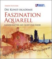 Faszination Aquarell
